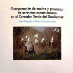 Libro sobre 20 años de investigación en el Corredor Verde del Guadiamar
